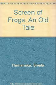 SCREEN OF FROGS by Sheila Hamanaka