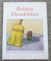BOBBIN DUSTDOBBIN by Susan Patron