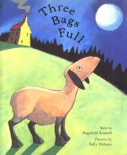 THREE BAGS FULL by Ragnhild Scamell