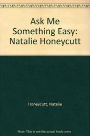 ASK ME SOMETHING EASY by Natalie Honeycutt