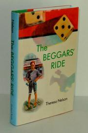 THE BEGGARS' RIDE by Theresa Nelson