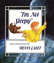 'I'M NOT SLEEPY' by Denys Cazet