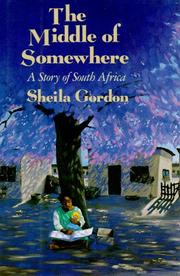 THE MIDDLE OF SOMEWHERE by Sheila Gordon
