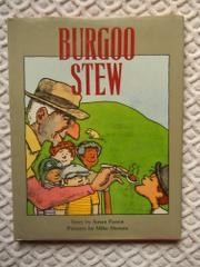 BURGOO STEW by Susan Patron