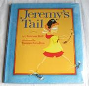 JEREMY'S TAIL by Duncan Ball