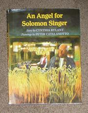 AN ANGEL FOR SOLOMON SINGER by Cynthia Rylant
