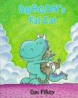 DRAGON'S FAT CAT by Dav Pilkey