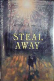 STEAL AWAY by Jennifer Armstrong