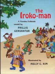 THE IROKO-MAN by Phillis Gershator