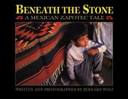 BENEATH THE STONE by Bernard Wolf