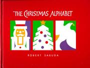 THE CHRISTMAS ALPHABET by Robert Sabuda