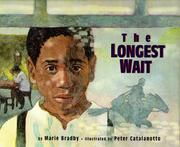 THE LONGEST WAIT by Marie Bradby