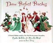 THREE PERFECT PEACHES by Cynthia DeFelice