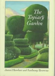 THE TOPIARY GARDEN by Janni Howker