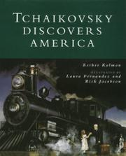 TCHAIKOVSKY DISCOVERS AMERICA by Esther Kalman