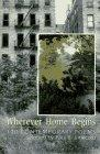 WHEREVER HOME BEGINS by Paul B. Janeczko