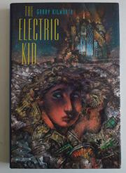THE ELECTRIC KID by Garry D. Kilworth