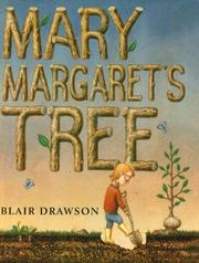 MARY MARGARET'S TREE by Blair Drawson