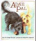 ADA'S PAL by George Ella Lyon