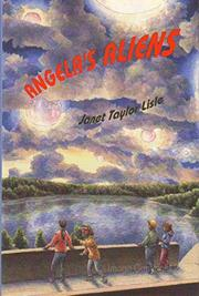 ANGELA'S ALIENS by Janet Taylor Lisle