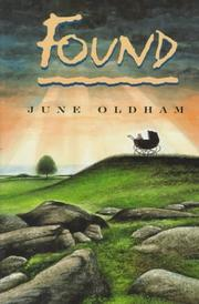FOUND by June Oldham