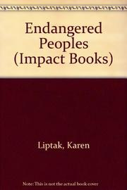 ENDANGERED PEOPLES by Karen Liptak