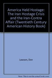 AMERICA HELD HOSTAGE by Don Lawson