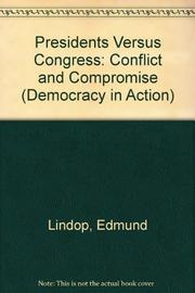 PRESIDENTS VERSUS CONGRESS by Edmund Lindop