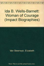 IDA B. WELLS-BARNETT by Elizabeth Van Steenwyk