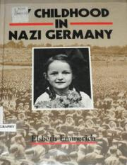 MY CHILDHOOD IN NAZI GERMANY by Elsbeth Emmerich
