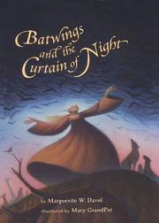 BATWINGS AND THE CURTAIN OF NIGHT by Marguerite W. Davol