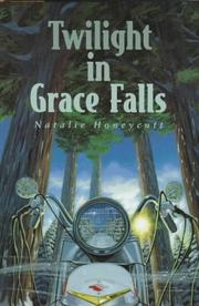 TWILIGHT IN GRACE FALLS by Natalie Honeycutt