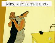 MRS. MEYER THE BIRD by Wolf Erlbruch