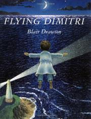 FLYING DIMITRI by Blair Drawson