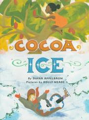 COCOA ICE by Diana Appelbaum