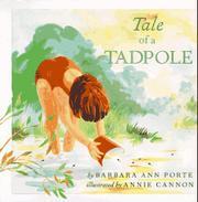 TALE OF A TADPOLE by Barbara Ann Porte
