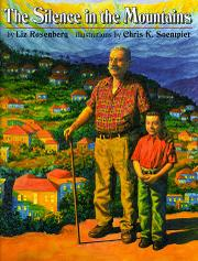 THE SILENCE IN THE MOUNTAINS by Liz Rosenberg