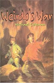 WEIRDO'S WAR by Michael Coleman