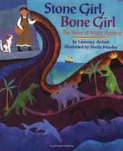 STONE GIRL, BONE GIRL by Laurence Anholt