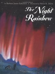 THE NIGHT RAINBOW by Barbara Juster Esbensen