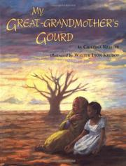 MY GREAT GRANDMOTHER'S GOURD by Cristina Kessler
