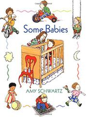 SOME BABIES by Amy Schwartz