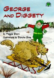 GEORGE AND DIGGETY by Maggie Stern
