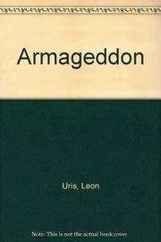ARMAGEDDON by Leon Uris