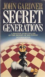 THE SECRET GENERATIONS by John E. Gardner