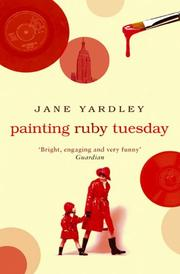PAINTING RUBY TUESDAY by Jane Yardley