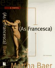 AS FRANCESCA by Martha Baer