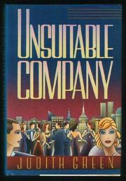 UNSUITABLE COMPANY by Judith Green