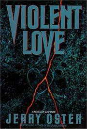 VIOLENT LOVE by Jerry Oster