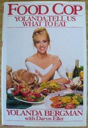 FOOD COP by Yolanda Bergman